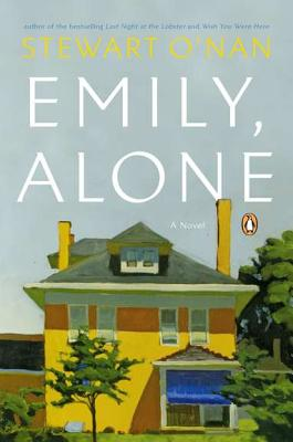 Emily, Alone By O'Nan, Stewart